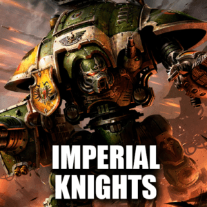 Imperial Knights
