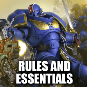 Rules and Essentials