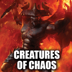 Creatures of Chaos